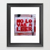 No Lo Vas A Leer Framed Art Print