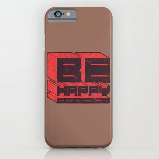 Be but don't be iPhone & iPod Case