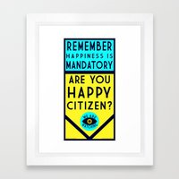 Are You Happy? Framed Art Print