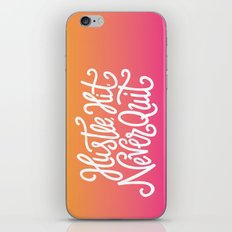 Hustle, Hit, Never Quit iPhone & iPod Skin