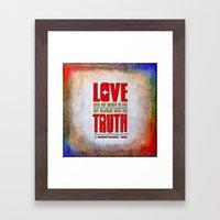 Love & Truth Framed Art Print