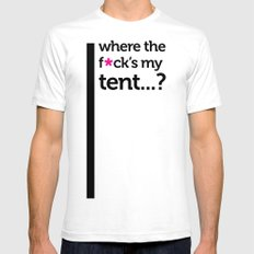 Where the f*ck is my tent? Mens Fitted Tee White SMALL