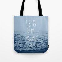 Let's Run Away: Ocean Tote Bag