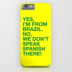 From Brazil I Slim Case iPhone 6s