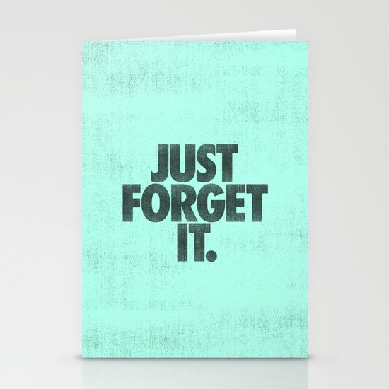 Just Forget It. Stationery Card