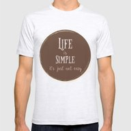 Life Is Simple It's Just… Mens Fitted Tee Ash Grey SMALL