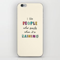 i like people who smile when it's raining iPhone & iPod Skin