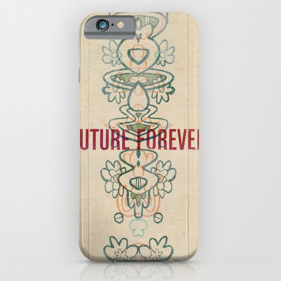 Future Forever iPhone & iPod Case
