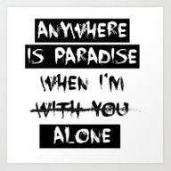 Art Print featuring Anywhere Is Paradise...  by Studio|19