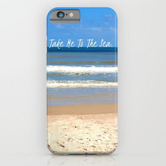 Take Me To The Sea iPhone & iPod Case