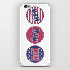 I'm With Her, Hillary Clinton 2016 iPhone & iPod Skin