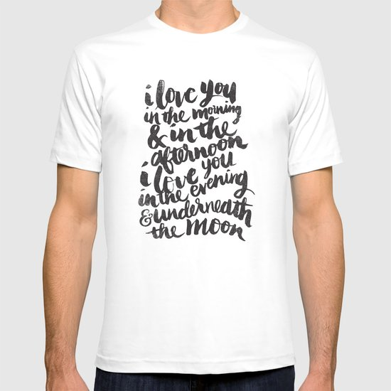 I Love You In The Morning T Shirt By Matthew Taylor Wilson
