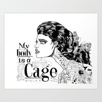 My Body Is A Cage Art Print