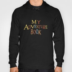 Thanks For The Adventure Hoody