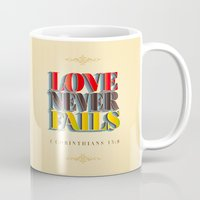 Love Never Fails! Mug