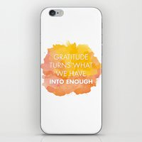 Gratitude turns what we have into enough iPhone & iPod Skin
