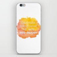 Gratitude Turns What We … iPhone & iPod Skin