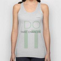 Do It- Take Chances Unisex Tank Top