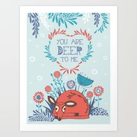 You are Deer to me Art Print