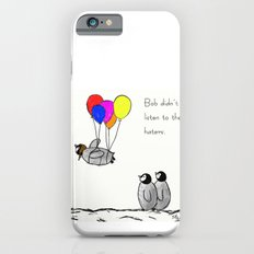 To be a Flying Penguin  iPhone 6 Slim Case