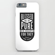 Blessed are the pure in heart Slim Case iPhone 6s