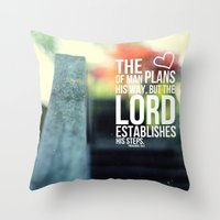 The Lord establishes his steps  Throw Pillow