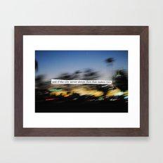If the city never sleeps... Framed Art Print