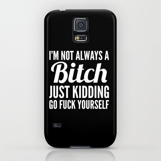I'M NOT ALWAYS A BITCH (Black & White) iPhone & iPod Case