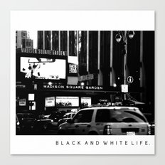 Black and White Life Canvas Print