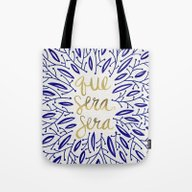 Whatever Will Be, Will B… Tote Bag