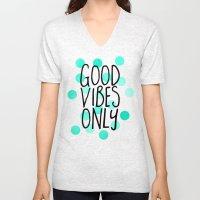 Good Vibes Only Unisex V-Neck