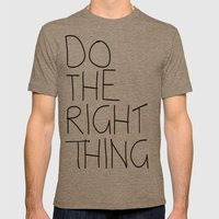 Do The Right Thing Mens Fitted Tee Tri-Coffee SMALL