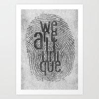 We Are All Unique Art Print