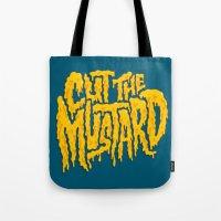 Cut The Mustard Tote Bag