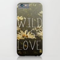 iPhone & iPod Case featuring Wild As Love  by Galaxy Eyes