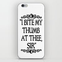 I BITE MY THUMB AT THEE, SIR. iPhone & iPod Skin