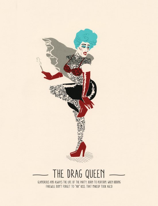 The Drag Queen - A Poster Guide to Gay Stereotypes Art Print