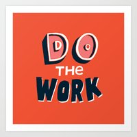 Do the Work Art Print