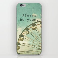 Always Be Young iPhone & iPod Skin