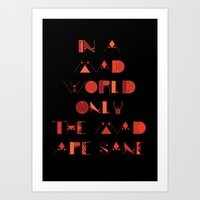 In A Mad World Art Print