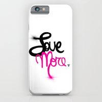 Love More iPhone 6 Slim Case