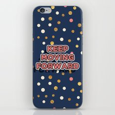 Keep Moving Forward iPhone & iPod Skin