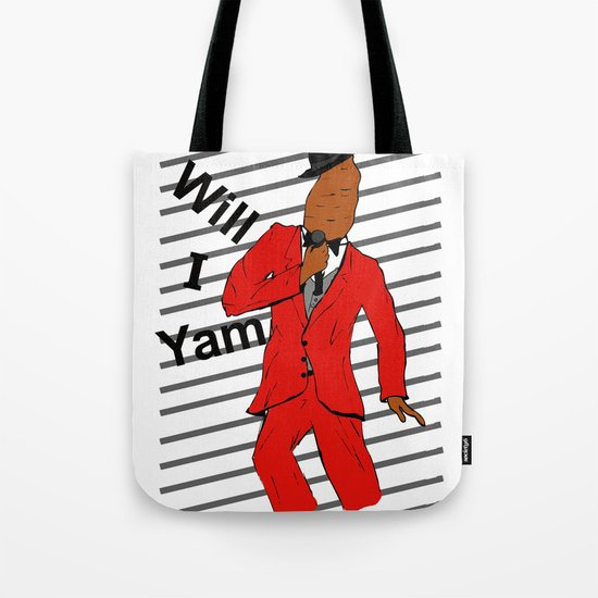 Will I Yam Tote Bag