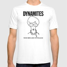 DYNAMITES: YOUR MOM GOES TO COLLEGE White Mens Fitted Tee SMALL
