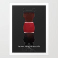 My Pussy Taste Like Pepsi Cola - Red SFW Version Art Print
