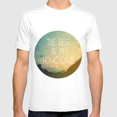 The Best Is Yet To Come Mens Fitted Tee White SMALL