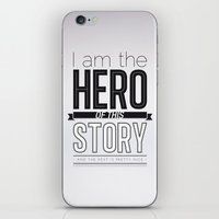 Hero of my story iPhone & iPod Skin
