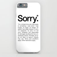 iPhone & iPod Case featuring Sorry.* For a limited time only. (White) by WORDS BRAND™