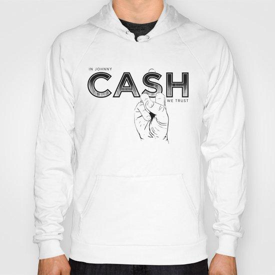 In Johnny Cash We Trust. Hoody