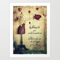 hearts are wild creatures Art Print